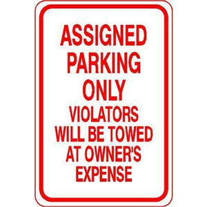 "12""x18"" ASSIGNED PARKING ONLY VIOLATORS WILL BE TOWED AT OWNERS EXPENSE Reflective white sign"