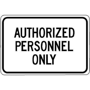 "18""x12"" AUTHORIZED PERSONNEL ONLY Reflective White Sign"