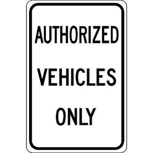"12""x18"" AUTHORIZED VEHICLES ONLY Reflective white sign - AdVision Signs"