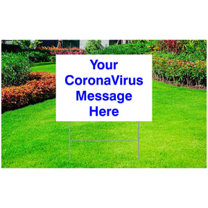 "Coronavirus Corrugated Plastic Yard Sign 18"" x 24"" - Custom Message"