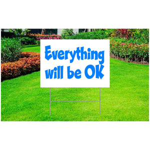 "Coronavirus Corrugated Plastic Yard Sign 18"" x 24"" - ""Everything will be OK"""