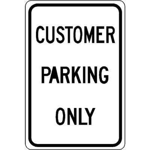 "12""x18"" CUSTOMER PARKING ONLY Reflective white Sign"