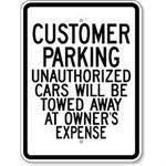"18""x24"" CUSTOMER PARKING UNAUTHORIZED CARS WILL BE TOWED AT OWNERS EXPENSE Reflective white sign"