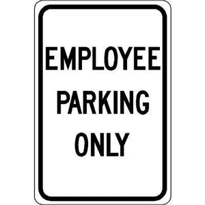 "12""x18"" EMPLOYEE PARKING ONLY Reflective white Sign"