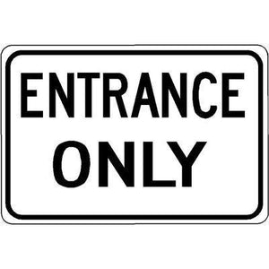 "18""x12"" ENTRANCE ONLY Reflective White Sign"