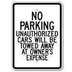 "18""x24"" NO PARKING UNAUTHORIZED CARS WILL BE TOWED AT OWNERS EXPENSE Reflective white sign"