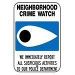"12""x18"" NEIGHBORHOOD CRIME WATCH/SUSPICIOUS ACTIVITY Reflective white sign"