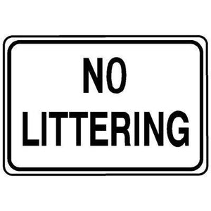 "18""x12"" NO LITTERING Reflective White Sign"