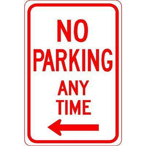 "12""x18"" NO PARKING ANY TIME LEFT ARROW Reflective White Sign - AdVision Signs"