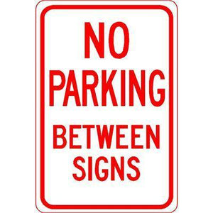 "12""x18"" NO PARKING BETWEEN SIGNS Reflective White Sign - AdVision Signs"