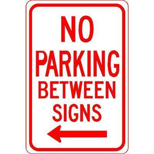 "12""x18"" NO PARKING BETWEEN SIGNS LEFT ARROW Reflective White Sign - AdVision Signs"