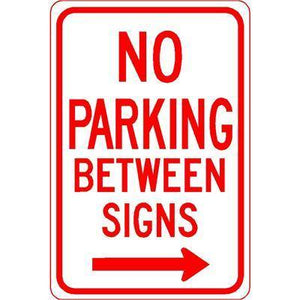 "12""x18"" NO PARKING BETWEEN SIGNS RIGHT ARROW Reflective White Sign - AdVision Signs"