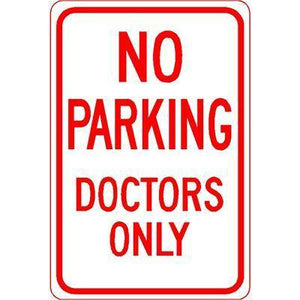 "12""x18"" NO PARKING DOCTORS ONLY Reflective white Sign - AdVision Signs"