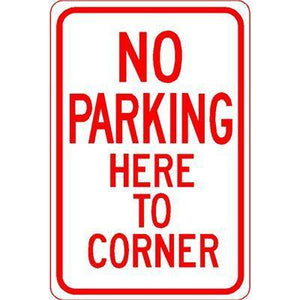 "12""x18"" NO PARKING HERE TO CORNER Reflective White Sign - AdVision Signs"