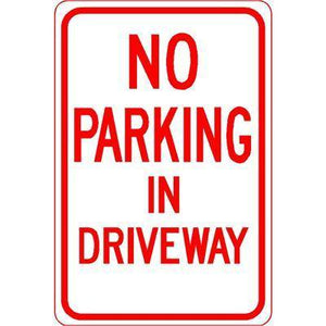 "12""x18"" NO PARKING IN DRIVEWAY Reflective White Sign - AdVision Signs"