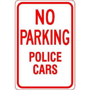 "12""x18"" NO PARKING POLICE CARS Reflective White Sign - AdVision Signs"
