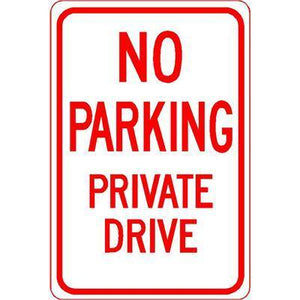 "12""x18"" NO PARKING PRIVATE DRIVE Reflective White Sign - AdVision Signs"