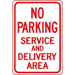 "12""x18"" NO PARKING SERVICE AND DELIVERY AREA Reflective White Sign"