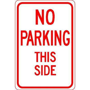 "12""x18"" NO PARKING THIS SIDE Reflective White Sign - AdVision Signs"