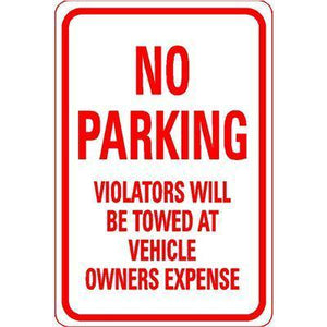 "12""x18"" NO PARKING VIOLATORS WILL BE TOWED AT VEHICLE OWNERS EXPENSE Reflective White Sign"