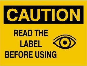 OSHA Caution Signs Read The Label Before Using