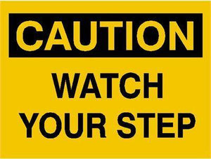 OSHA Caution Signs Watch Your Step - AdVision Signs