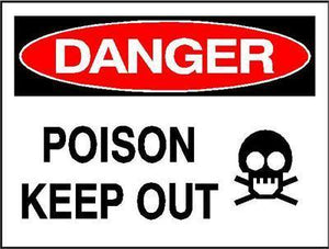 OSHA Danger Signs | Poison Keep Out Sign - AdVision Signs
