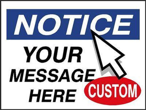 OSHA Notice Signs | Custom Message Sign - AdVision Signs