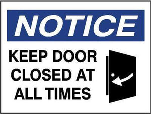 OSHA Notice Signs - Keep Door Closed At All Times