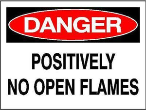OSHA Danger Signs | Positively No Open Flames Sign - AdVision Signs