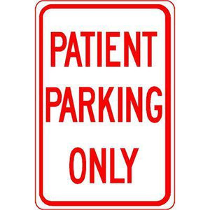 "12""x18"" PATIENT PARKING ONLY Reflective White Sign"