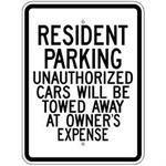 "18""x24"" RESIDENT PARKING UNAUTHORIZED CARS WILL BE TOWED AT OWNERS EXPENSE Reflective white sign"