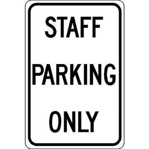 "12""x18"" STAFF PARKING ONLY Reflective White Sign"