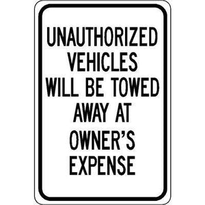 "12""x18"" UNAUTHORIZED VEHICLES WILL BE TOWED AWAY AT OWNER'S EXPENSE Reflective White Sign"