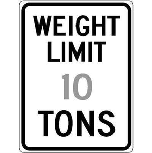 Traffic Sign- Weight Limit 10 Tons Reflective Aluminum Sign