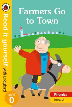 Farmers Go to Town – Read it yourself with Ladybird Level 0: Step 8