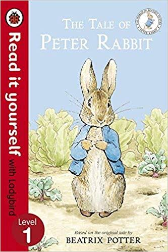The Tale of Peter Rabbit - Read It Yourself with Ladybird: Level 1