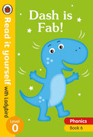 Dash Is Fab! – Read It Yourself With Ladybird Level 0