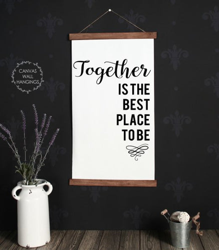 Wood & Canvas Wall Hanging - Together Best Place - Living Room Wall Art large