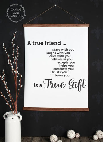 Wood & Canvas Wall Hanging, A True Friend Quote Wall Decor Art XLarge