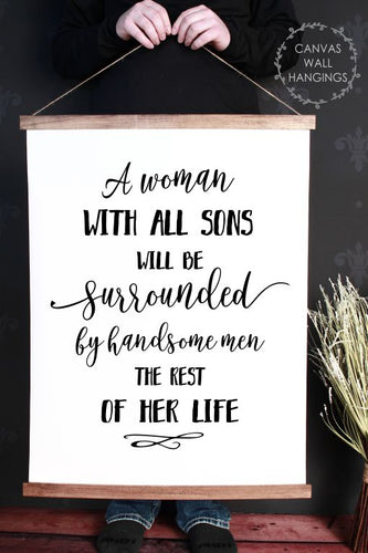 Wood & Canvas Wall Hanging A Woman With All Sons Wall Art Sign XLarge