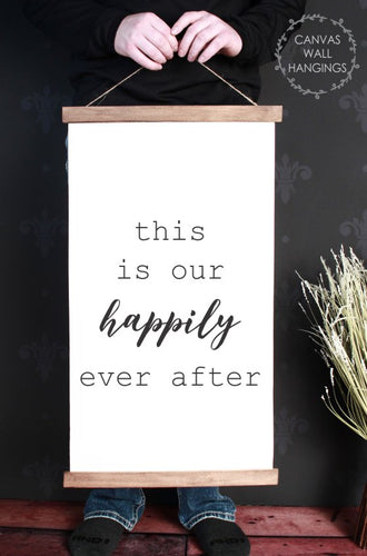 Wood & Canvas Wall Hanging This Is Our Happily Ever After Wall Art Large