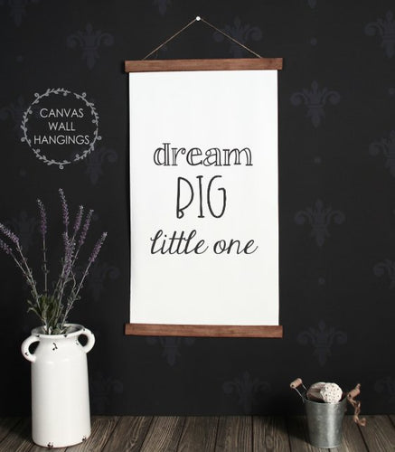 Wood & Canvas Wall Hanging Dream Big Little One Nursery Wall Art Large