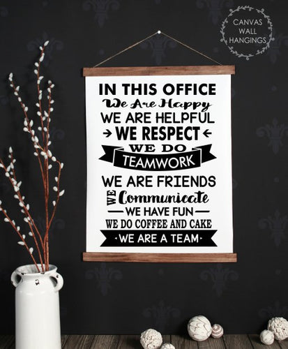 Wood & Canvas Wall Hanging In This Office.. We Are A Team Wall Art Sign Large