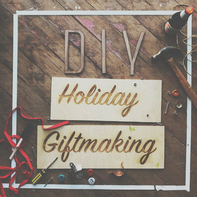Past Event: Giftmaking DIY Holiday Party