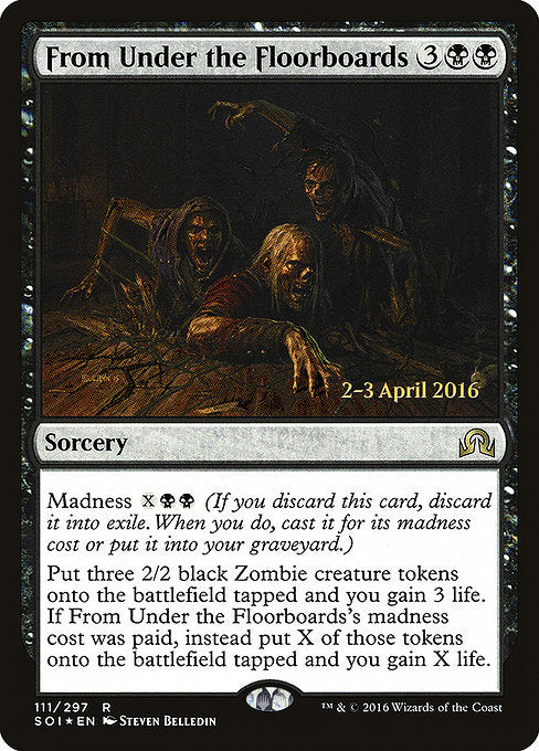 From Under the Floorboards [Shadows over Innistrad Promos] | Galactic Gamez