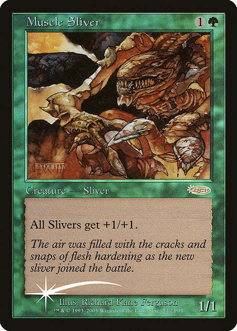 Muscle Sliver [Friday Night Magic 2003] | Galactic Gamez