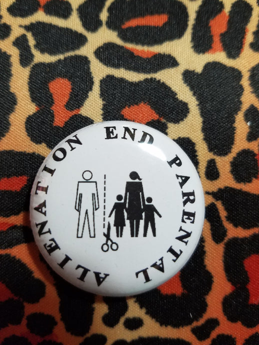B & W End Parental Alienation Button - Parental Alienation Speaks Store
