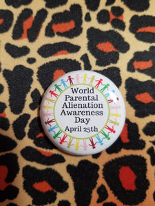 World Parental Alienation Awareness Day Button - Parental Alienation Speaks Store
