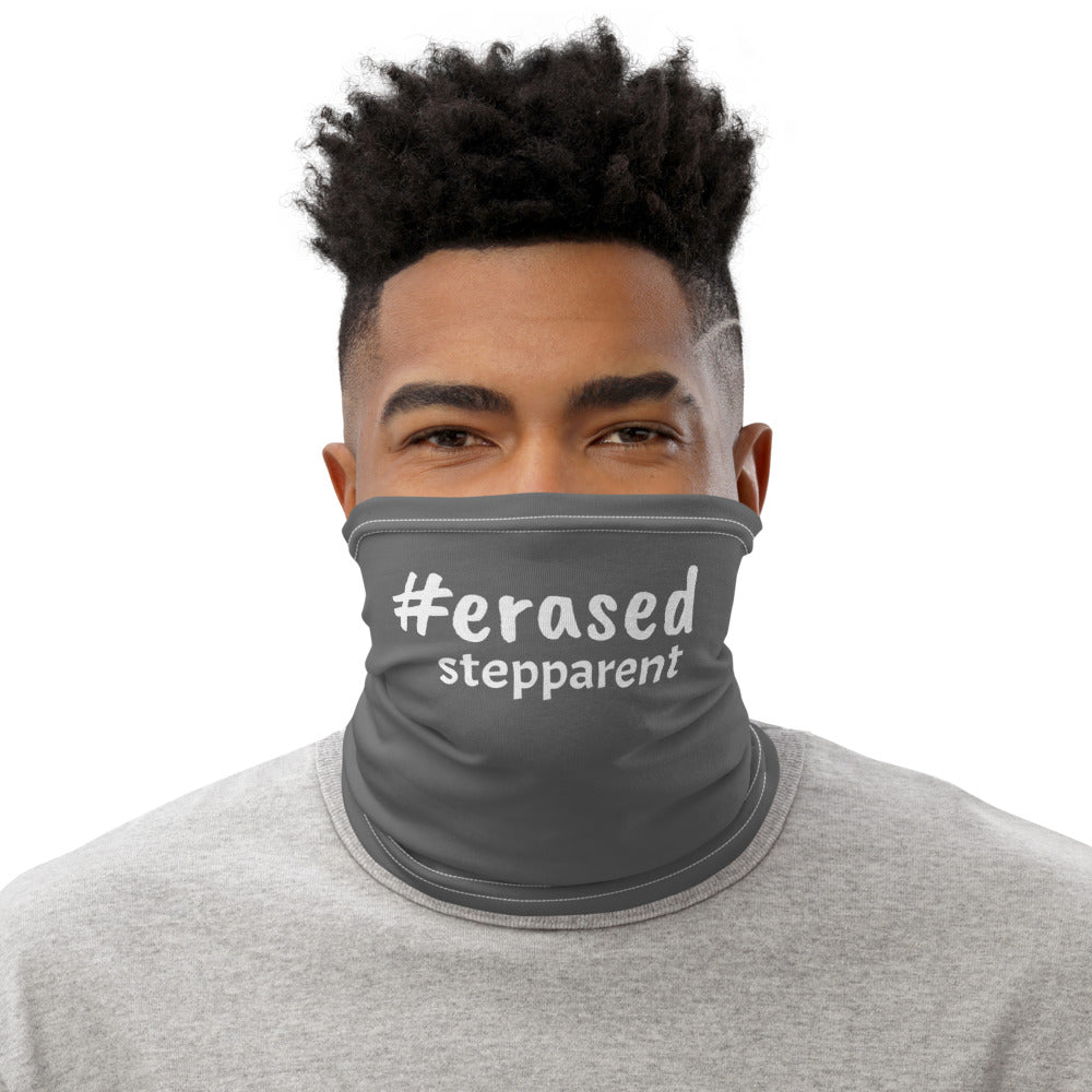 Grey #Erased STEPPPARENT Mask/Neck Gaiter